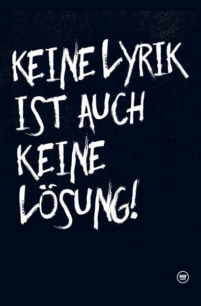 Poster A2 »Keine Lyrik ist auch keine Lösung«