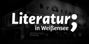 Literatur in Weißensee