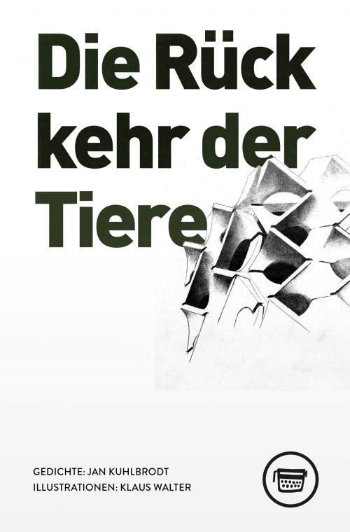 Cover: Die Rückkehr der Tiere von Jan Kuhlbrodt