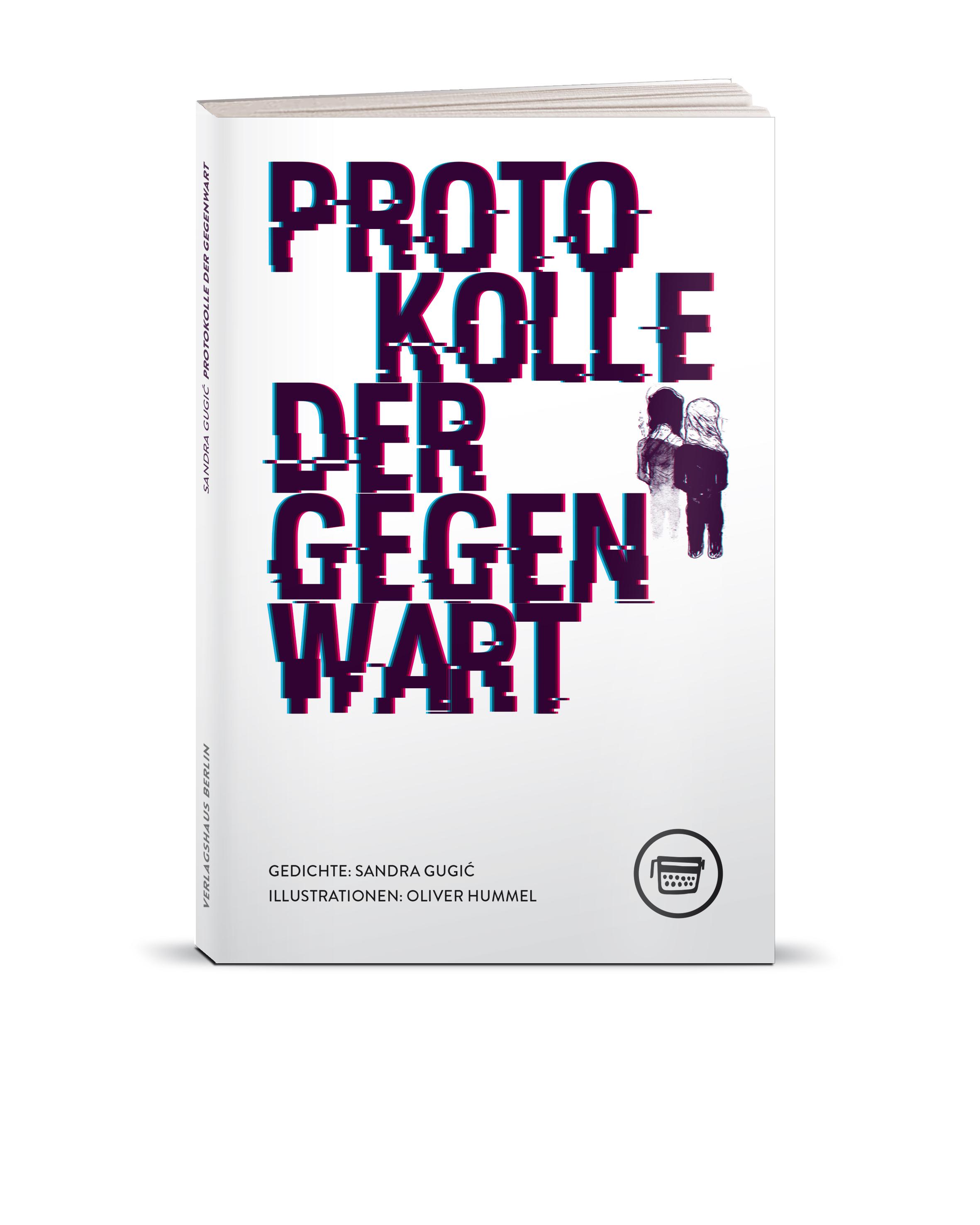 Protokolle der Gegenwart / Verlagshaus Berlin, 2019